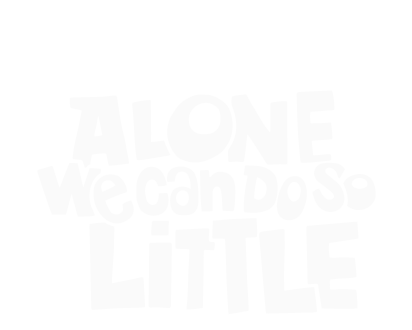 Alone we can do so little